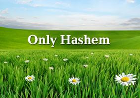 onlyhashem